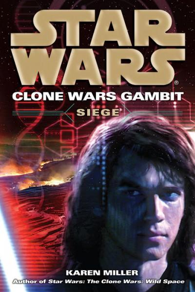 Siege: Star Wars (Clone Wars Gambit)